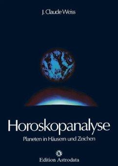 Horoskopanalyse I - Weiss, Jean Cl.