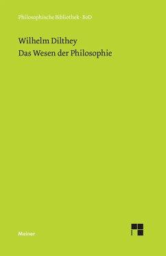 Das Wesen der Philosophie - Dilthey, Wilhelm
