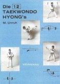 Die zwölf Taekwondo Hyong's
