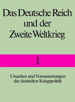 Das Deutsche Reich und der Zweite Weltkrieg 1