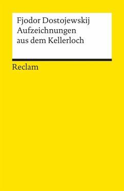 Aufzeichnungen aus dem Kellerloch - Dostojewskij, Fjodor M.
