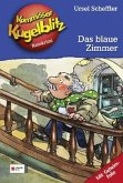 Das blaue Zimmer / Kommissar Kugelblitz Bd.6