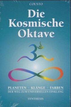 Die kosmische Oktave - Cousto, Hans