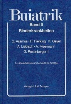 Rinderkrankheiten / Buiatrik Bd.2