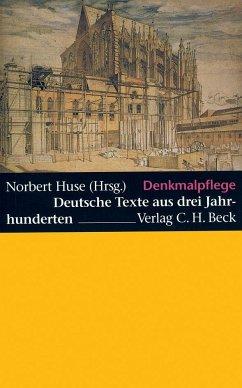 Denkmalpflege - Huse, Norbert (Hrsg.)
