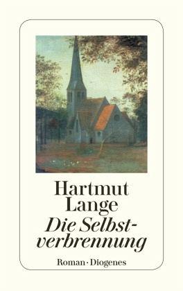 Die Selbstverbrennung - Lange, Hartmut