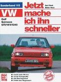 VW Golf II / Scirocco GTI / Jetzt helfe ich mir selbst Bd.113