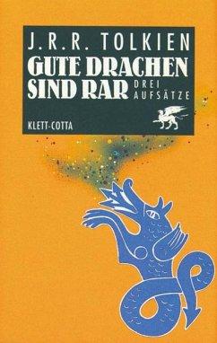 Gute Drachen sind rar - Tolkien, John R. R.
