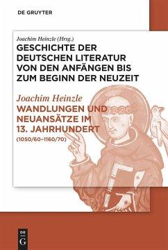 Wandlungen und Neuansätze im 13. Jahrhundert - Heinzle, Joachim