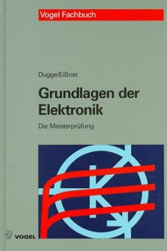 Grundlagen der Elektronik - Dugge, Karl-Wilhelm; Eißner, Andreas