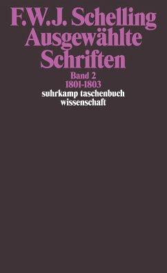 Ausgewählte Schriften II. 1801 - 1803