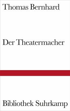 Der Theatermacher - Bernhard, Thomas