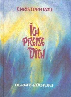 Ich preise Dich