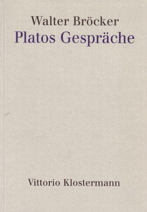 Platos Gespräche - Bröcker, Walter