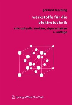 Werkstoffe für die Elektrotechnik - Fasching, Gerhard M.
