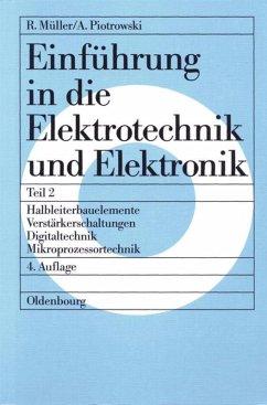 Einführung in die Elektrotechnik und Elektronik II - Müller, Roderich; Piotrowski, Anton