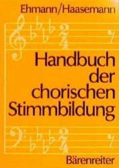 Handbuch der chorischen Stimmbildung