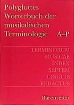 Terminorum Musicae Index Septem Linguis Redactus; Polyglottes Wörterbuch der musikalischen Terminologie, 2 Bde.