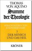 Summe der Theologie III. Der Mensch und das Heil