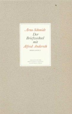 Briefwechsel - Schmidt, Arno; Andersch, Alfred