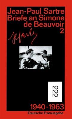 Briefe an Simone de Beauvoir 2 und andere. 1940 - 1963 - Sartre, Jean-Paul