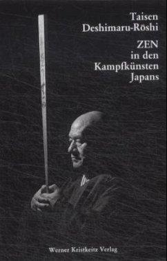 Zen in den Kampfkünsten Japans - Deshimaru-Roshi, Taisen