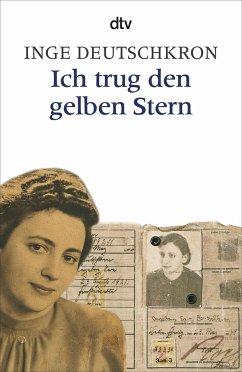 Ich trug den gelben Stern - Deutschkron, Inge