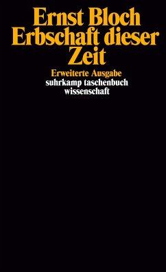 Erbschaft dieser Zeit - Bloch, Ernst
