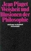Weisheit und Illusionen der Philosophie