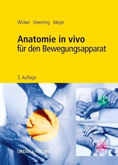 Anatomie in vivo für den Bewegungsapparat - Winkel, Dos; Vleeming, Andy; Meijer, Onno G.