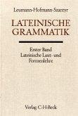 Lateinische Grammatik / Handbuch der Altertumswissenschaft Bd. II, 2.1, Tl.1