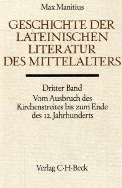 Geschichte der lateinischen Literatur des Mittelalters / Handbuch der Altertumswissenschaft Abt. 9, Bd.2/3, Tl.3 - Manitius, Max