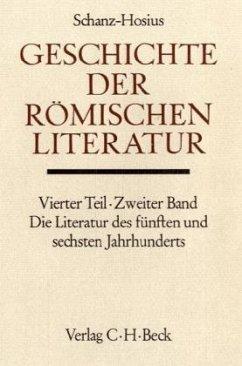 Geschichte der römischen Literatur, Die Literatur des 5. und 6. Jahrhunderts / Handbuch der Altertumswissenschaft Abt. 8, Bd.4/2 - Schanz, Martin