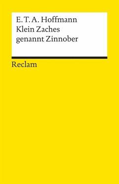 Klein Zaches genannt Zinnober - Hoffmann, E. T. A.