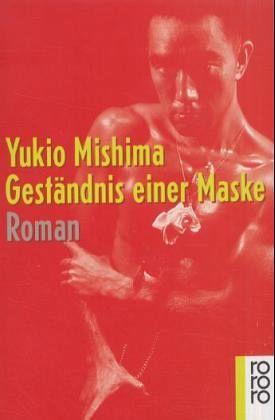 """Yukio Mishima """"Geständnis einer Maske"""""""