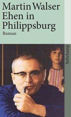 Ehen in Philippsburg - Walser, Martin