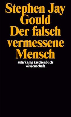 Der falsch vermessene Mensch - Gould, Stephen J.