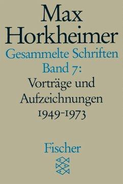 Gesammelte Schriften VII - Horkheimer, Max