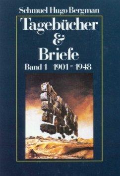 1901-1948 / Tagebücher & Briefe, 2 Bde. Bd.1 - Bergman, Schmuel H.
