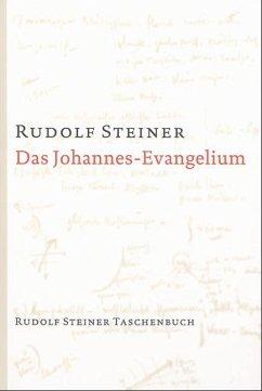 Das Johannes-Evangelium - Steiner, Rudolf