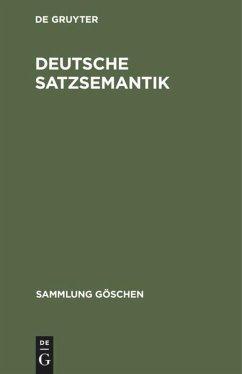 Deutsche Satzsemantik - Polenz, Peter von