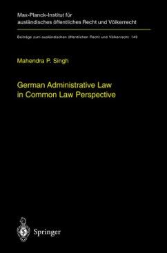 German Administrative Law - Singh, Mahendra P.