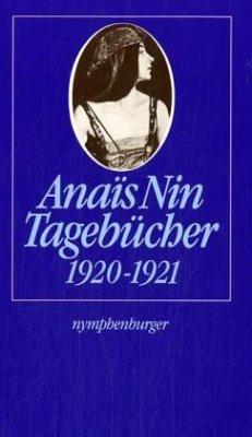 Tagebücher 1920-1921 - Nin, Anaïs
