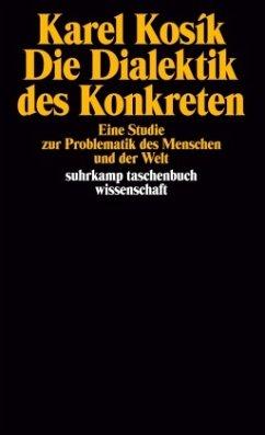 Die Dialektik des Konkreten - Kosik, Karel