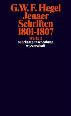 Jenaer Schriften 1801 - 1807 - Hegel, Georg Wilhelm Friedrich