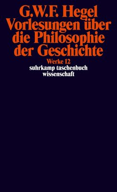 Vorlesungen über die Philosophie der Geschichte. - Hegel, Georg Wilhelm Friedrich