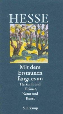 Mit dem Erstaunen fängt es an - Hesse, Hermann