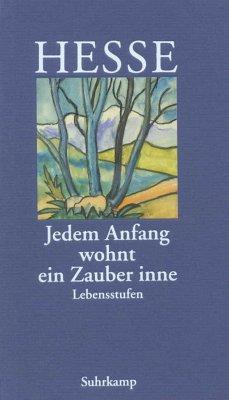 Jedem Anfang wohnt ein Zauber inne - Hesse, Hermann
