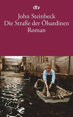 Die Straße der Ölsardinen - Steinbeck, John
