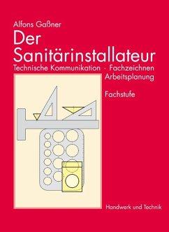 Der Sanitärinstallateur - Gaßner, Alfons